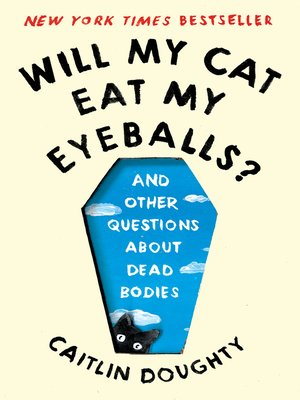 cover image of Will My Cat Eat My Eyeballs?